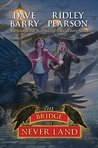 The Bridge to Never Land (Peter and the Starcatchers, #5)