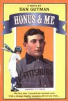 Honus & Me (A Baseball Card Adventure #1)
