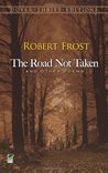 The Road Not Taken and Other Poems by Robert Frost