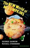The New World of Mr. Tompkins by George Gamow