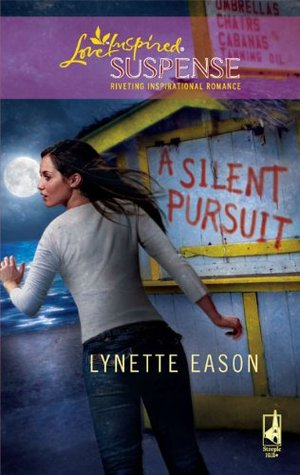 A Silent Pursuit (High Stakes, #3) (High Stakes #3)
