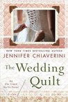 The Wedding Quilt by Jennifer Chiaverini