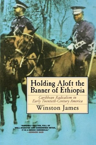 Holding Aloft the Banner of Ethiopia: Caribbean Radicalism in Early Twentieth Century America