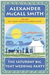 The Saturday Big Tent Wedding Party (No.1 Ladies Detective Agency #12)