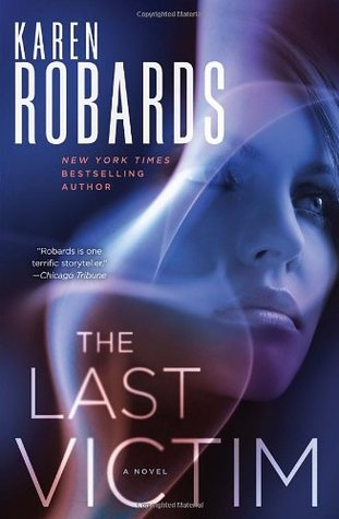 The Last Victim by Karen Robards