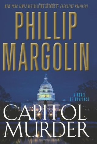 Capitol Murder by Phillip Margolin