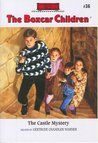 The Castle Mystery (The Boxcar Children, #36)