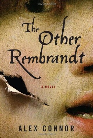 The Other Rembrandt by Alex Connor