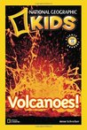 Volcanoes! (National Geographic Kids)