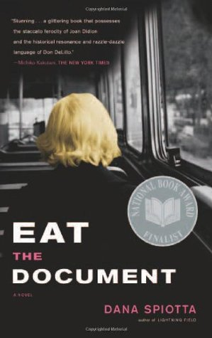 Eat the Document by Dana Spiotta