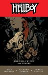 Hellboy, Vol. 7: The Troll Witch and Others (Hellboy, #7)