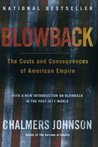 Blowback: The Costs and Consequences of American Empire