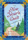 The New Year's Quilt (Elm Creek Quilts, #11)