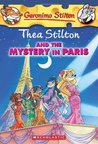 Thea Stilton And The Mystery In Paris (Thea Stilton, #5)