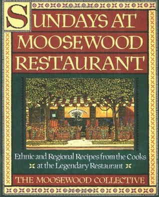 Sundays at Moosewood Restaurant