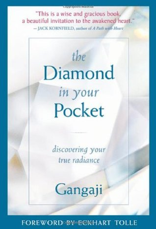 The Diamond in Your Pocket by Gangaji