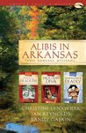 Alibis in Arkansas by Christine Lynxwiler