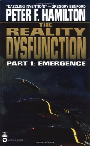 The Reality Dysfunction 1 by Peter F. Hamilton