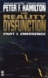 The Reality Dysfunction 1: Emergence (Night's Dawn 1)