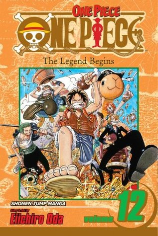 One Piece, Volume 12 by Eiichiro Oda