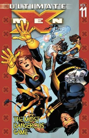 Ultimate X-Men, Vol. 11 by Brian K. Vaughan