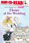 Eloise at the Wedding (Ready-to-Reads)