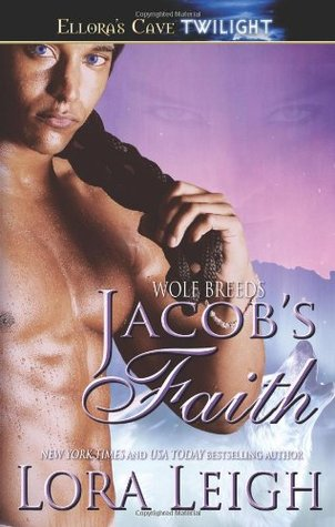 Jacob's Faith by Lora Leigh