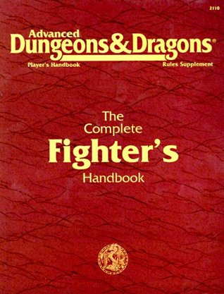 The Complete Fighter's Handbook (Advanced Dungeons & Dragons, Player's Handbook Rules Supplement)