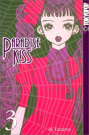 Paradise Kiss, Volume 3 by Ai Yazawa