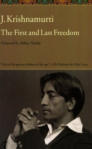 The First and Last Freedom by Aldous Huxley