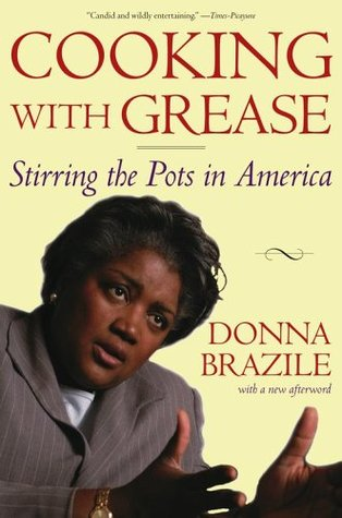 Cooking with Grease by Donna Brazile