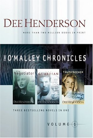 O'Malley Chronicles, Volume 1 by Dee Henderson