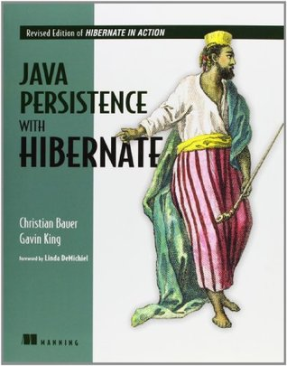 Java Persistence with Hibernate by Christian Bauer