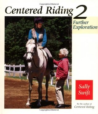 Centered Riding 2 by Sally Swift