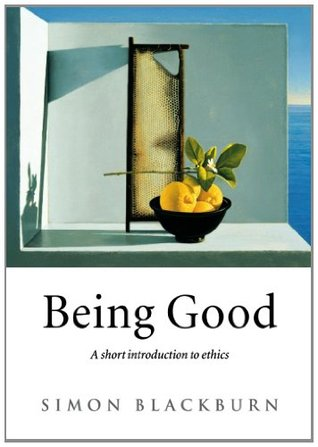 Being Good by Simon Blackburn