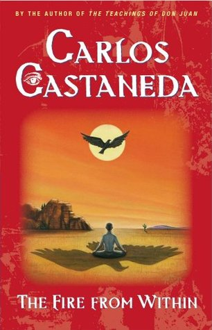 Fire from Within by Carlos Castaneda