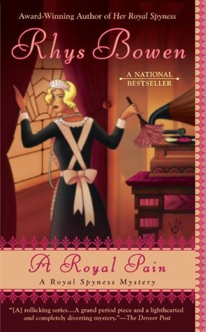 A Royal Pain (Her Royal Spyness Mysteries #2)