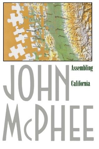 Assembling California by John McPhee