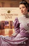 An Unexpected Love (The Broadmoor Legacy, #2)
