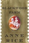 Blackwood Farm (The Vampire Chronicles, #9)