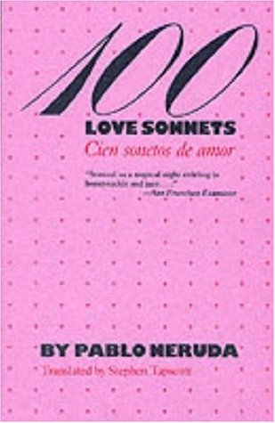 100 Love Sonnets by Pablo Neruda