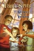Secret in the Tower (Time Spies #1)