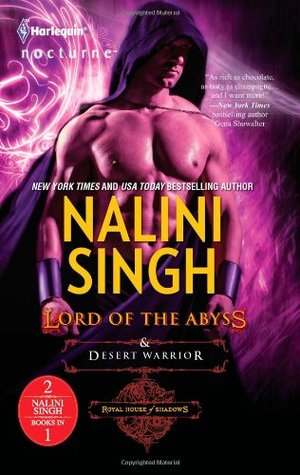 Lord of the Abyss / Desert Warrior by Nalini Singh