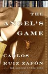 The Angel's Game by Carlos Ruiz Zafón