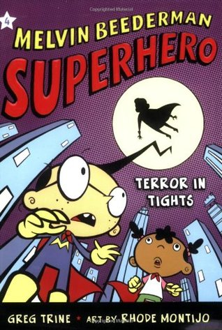 Terror in Tights (Melvin Beederman, Superhero #4)