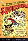 The Revenge of the McNasty Brothers (Melvin Beederman Superhero (Quality))