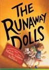 The Runaway Dolls (Doll People, #3)