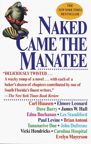 Naked Came the Manatee by Carl Hiaasen