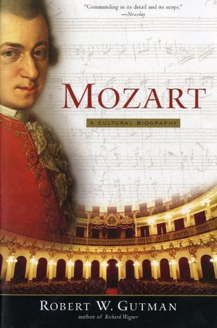 Mozart by Robert W. Gutman