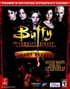 Buffy the Vampire Slayer: Chaos Bleeds (Prima's Official Strategy Guide)